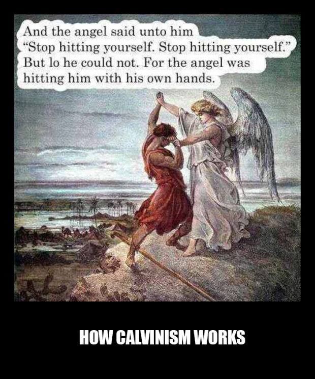HOW CALVINISM WORKS