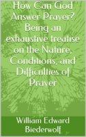 1 How Can God Answer Prayer