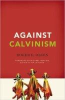 7 Against Calvinism